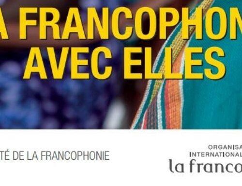 « La Francophonie avec Elles » : répondez à l'appel à projets
